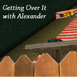 Getting Over It with Alexander