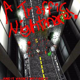 A Traffic Nightmare!
